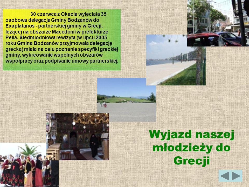 30 czerwca z Okęcia wyleciała 35 osobowa delegacja Gminy Bodzanów do Exaplatanos - partnerskiej gminy w Grecji, leżącej na obszarze Macedonii w prefek