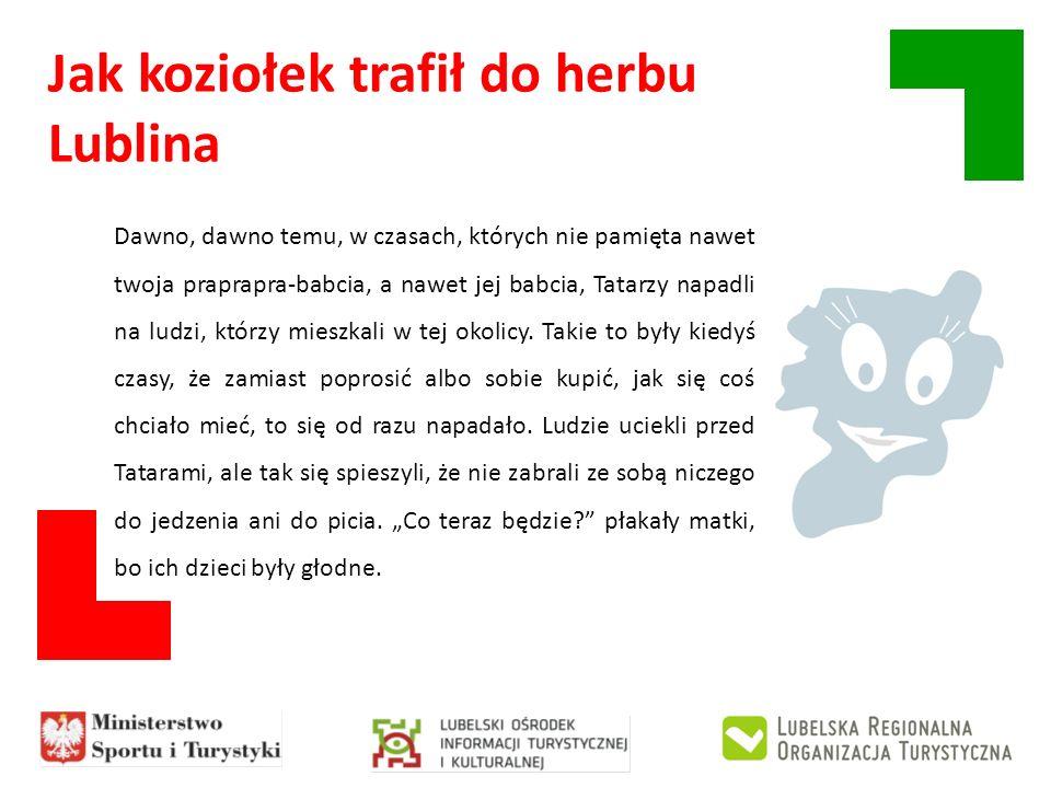 Jak koziołek trafił do herbu Lublina I wtedy okazało się, że na szczęście ktoś zabrał ze sobą kozę.