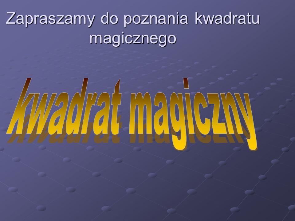 Zapraszamy do poznania kwadratu magicznego