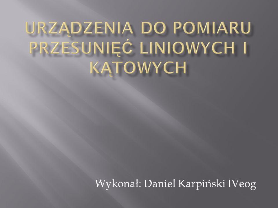 Wykonał: Daniel Karpiński IVeog