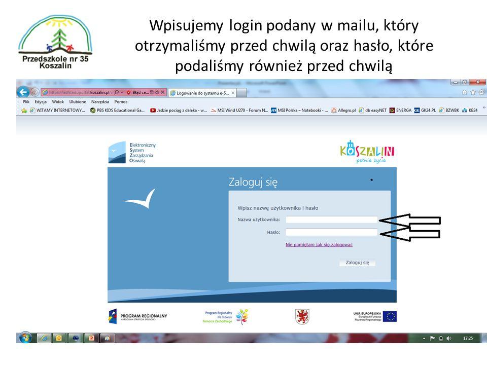Wpisujemy login podany w mailu, który otrzymaliśmy przed chwilą oraz hasło, które podaliśmy również przed chwilą
