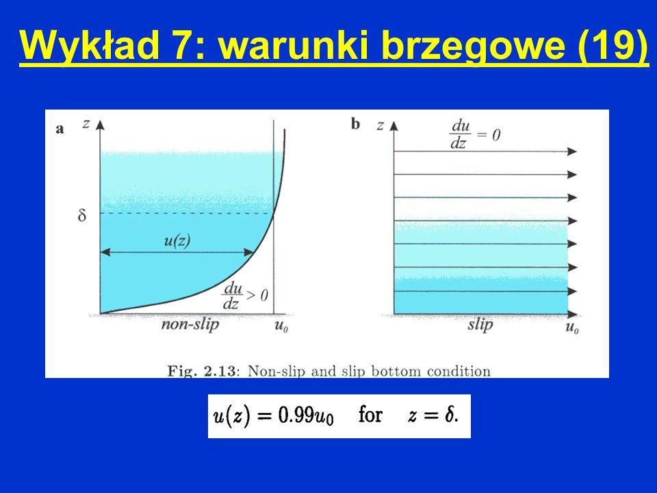Wykład 7: warunki brzegowe (19)