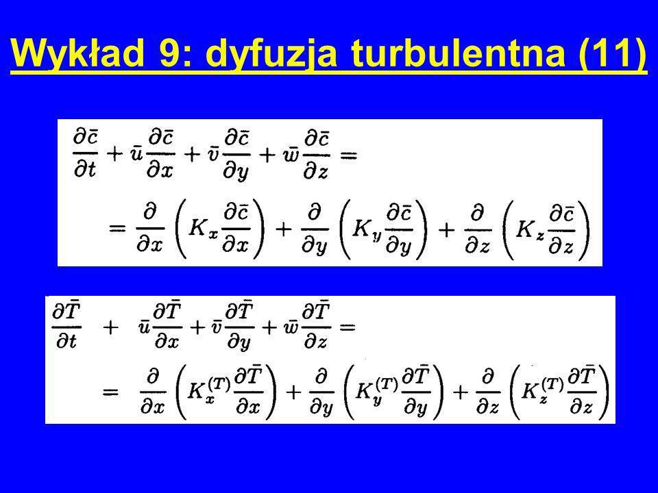 Wykład 9: dyfuzja turbulentna (11)