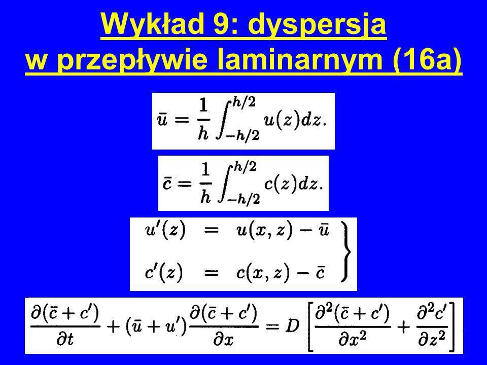 Wykład 9: dyspersja w przepływie laminarnym (16a)