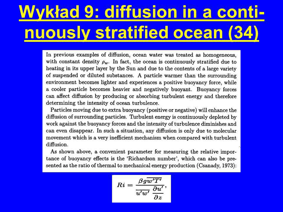 Wykład 9: diffusion in a conti- nuously stratified ocean (34)