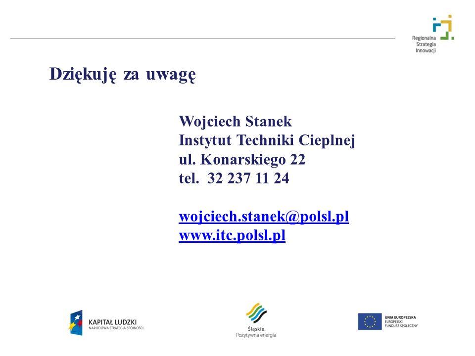 Wojciech Stanek Instytut Techniki Cieplnej ul. Konarskiego 22 tel. 32 237 11 24 wojciech.stanek@polsl.pl www.itc.polsl.pl Dziękuję za uwagę