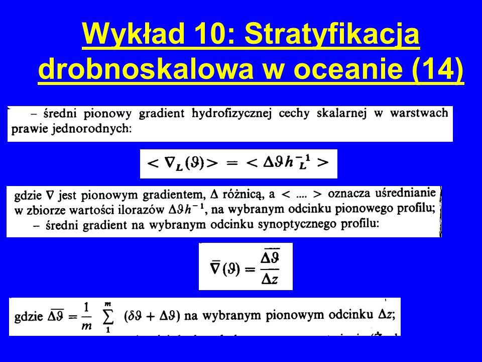 Wykład 10: Stratyfikacja drobnoskalowa w oceanie (14)
