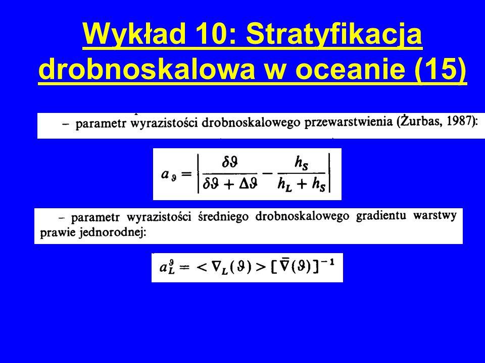 Wykład 10: Stratyfikacja drobnoskalowa w oceanie (15)