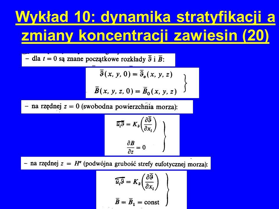 Wykład 10: dynamika stratyfikacji a zmiany koncentracji zawiesin (20)