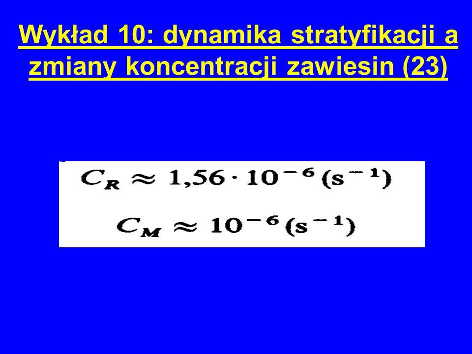 Wykład 10: dynamika stratyfikacji a zmiany koncentracji zawiesin (23)