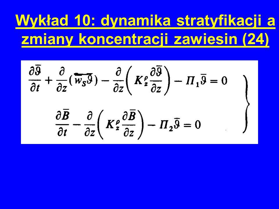 Wykład 10: dynamika stratyfikacji a zmiany koncentracji zawiesin (24)
