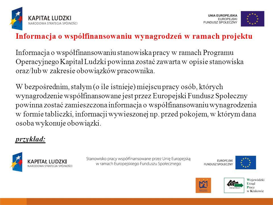 Informacja o współfinansowaniu wynagrodzeń w ramach projektu Informacja o współfinansowaniu stanowiska pracy w ramach Programu Operacyjnego Kapitał Lu