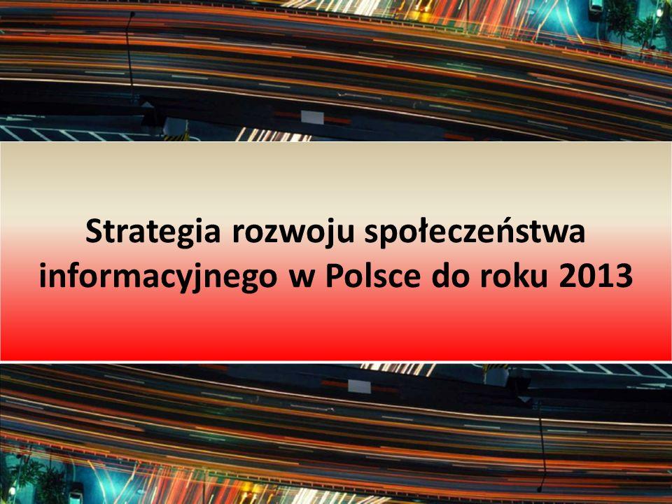 Analiza stanu obecnego społeczeństwa informacyjnego w Polsce Wykonana w oparciu o priorytety narodowe: - Europejska przestrzeń informacyjna - Innowacje - Inwestycje w badania - Integracja społeczna - Usługi administracji publicznej - Jakość życia