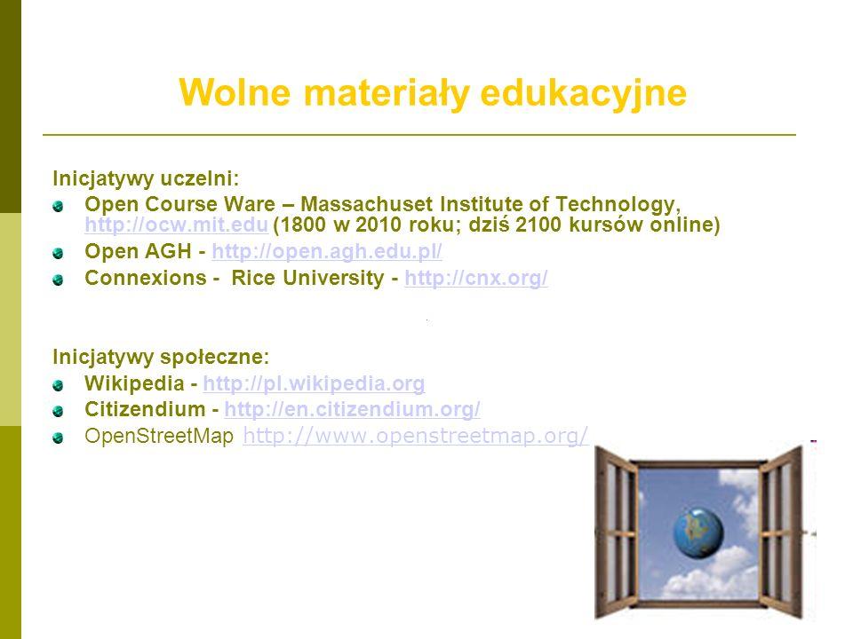 Wolne materiały edukacyjne Inicjatywy uczelni: Open Course Ware – Massachuset Institute of Technology, http://ocw.mit.edu (1800 w 2010 roku; dziś 2100