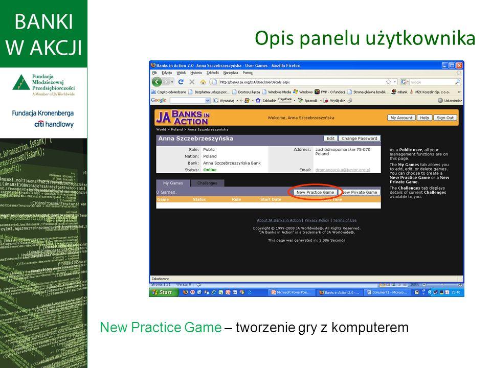 Opis panelu użytkownika New Practice Game – tworzenie gry z komputerem