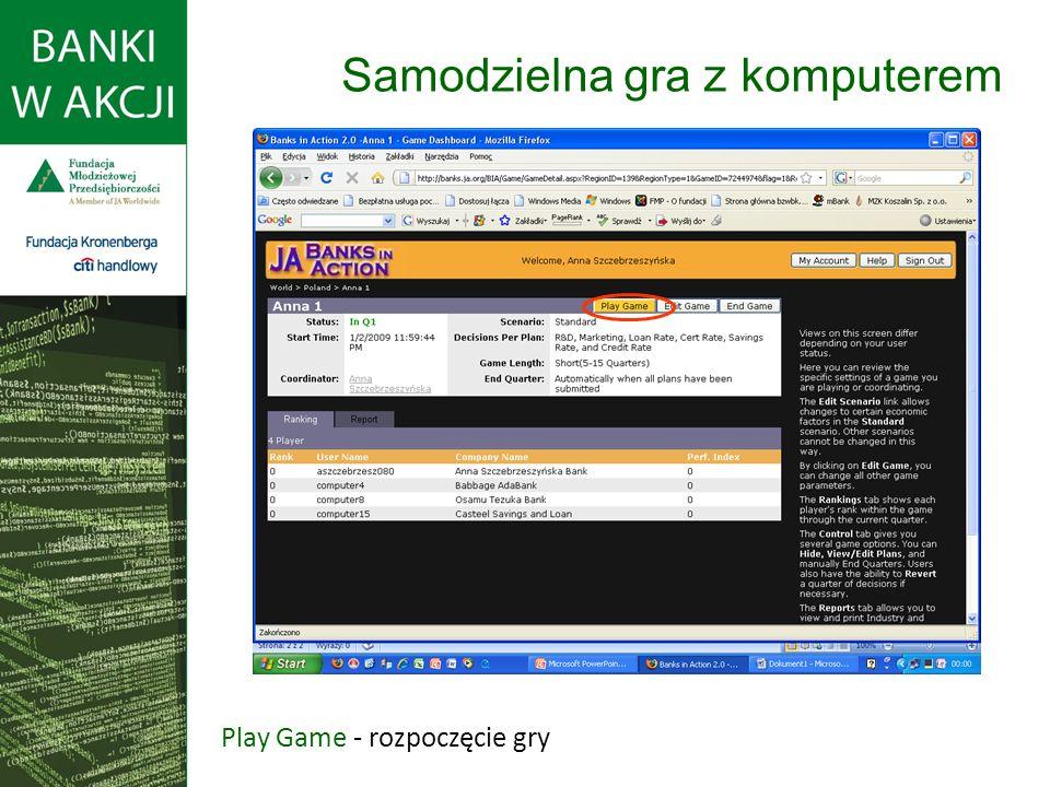 Play Game - rozpoczęcie gry Samodzielna gra z komputerem