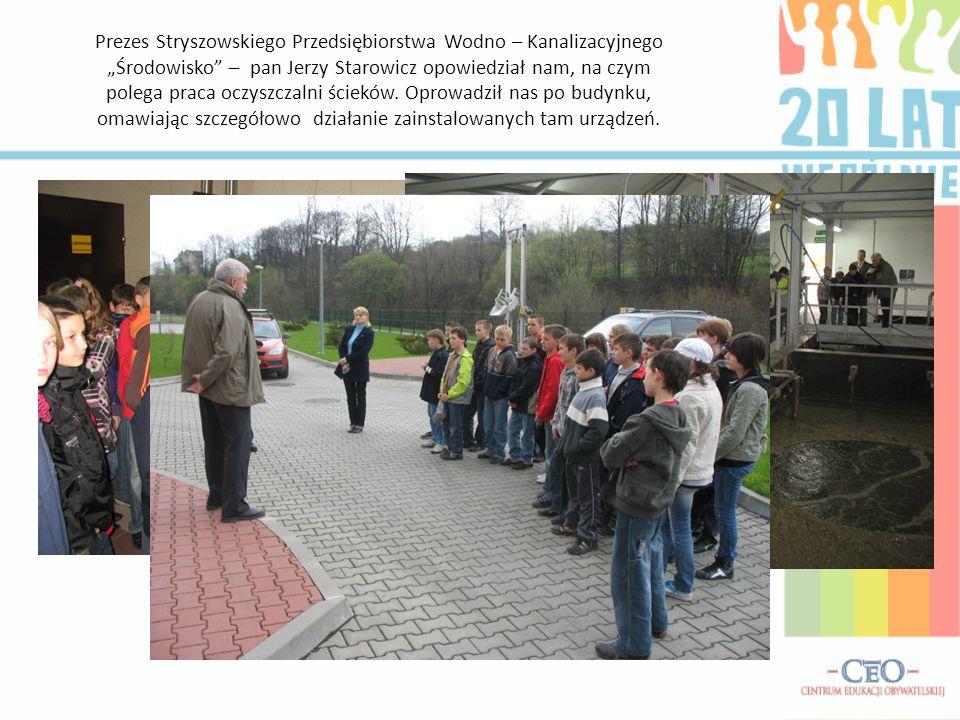 Prezes Stryszowskiego Przedsiębiorstwa Wodno – Kanalizacyjnego Środowisko – pan Jerzy Starowicz opowiedział nam, na czym polega praca oczyszczalni ścieków.