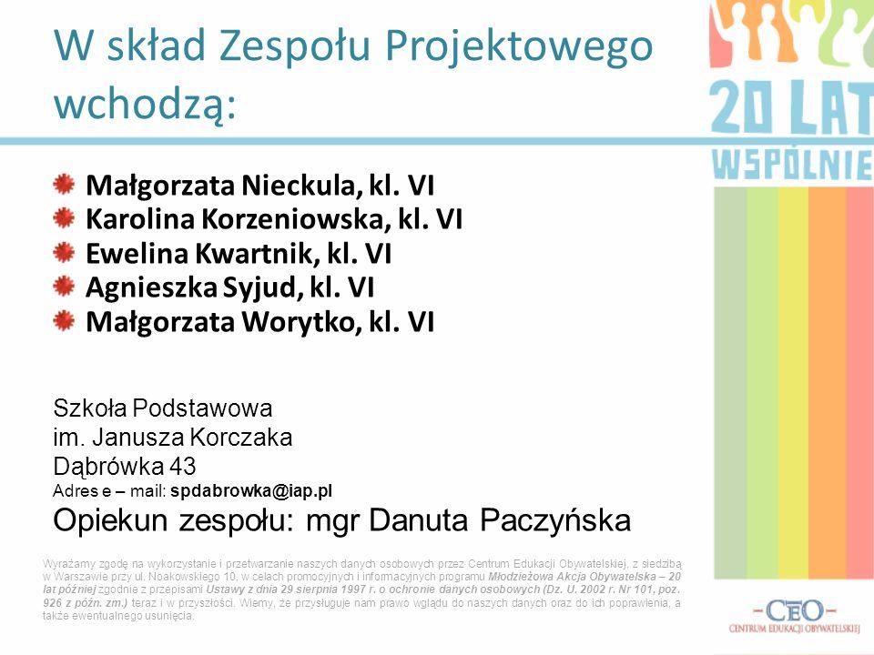Małgorzata Nieckula, kl. VI Karolina Korzeniowska, kl.