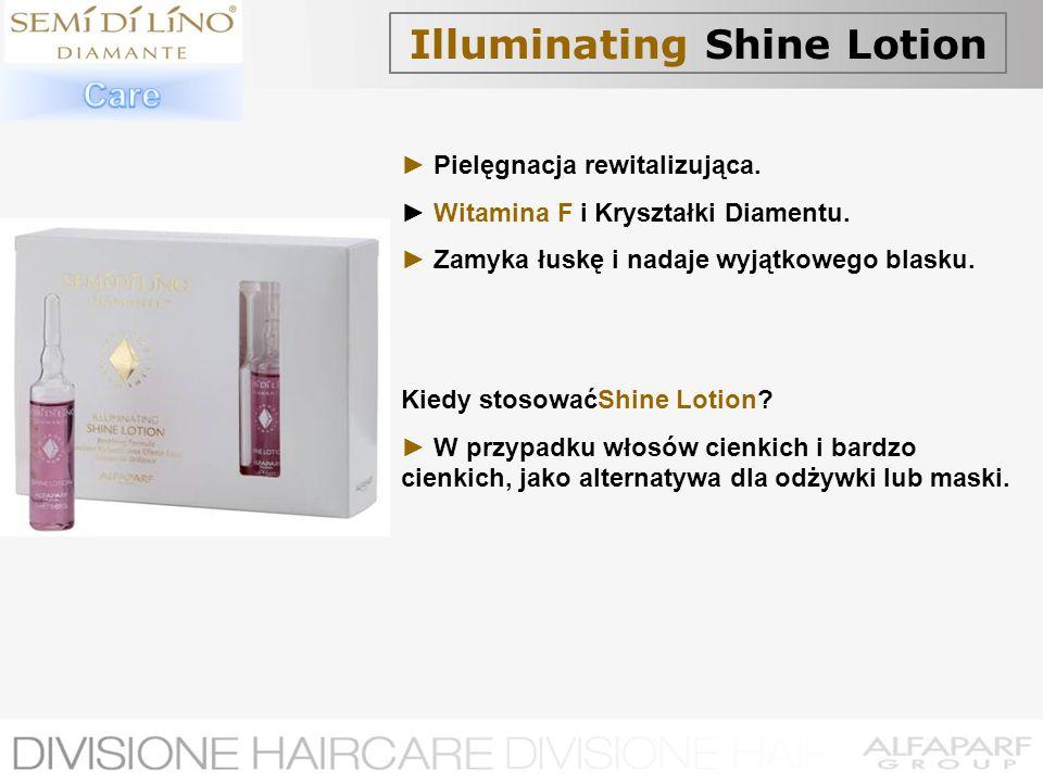 Illuminating Shine Lotion Pielęgnacja rewitalizująca. Witamina F i Kryształki Diamentu. Zamyka łuskę i nadaje wyjątkowego blasku. Kiedy stosowaćShine
