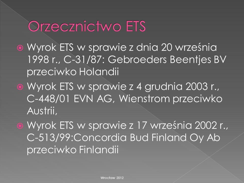 Wyrok ETS w sprawie z dnia 20 września 1998 r., C-31/87: Gebroeders Beentjes BV przeciwko Holandii Wyrok ETS w sprawie z 4 grudnia 2003 r., C-448/01 E