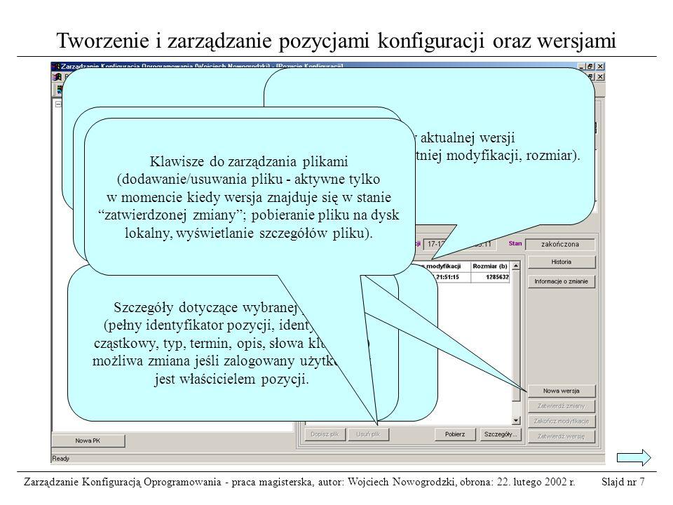 Slajd nr 8Zarządzanie Konfiguracją Oprogramowania - praca magisterska, autor: Wojciech Nowogrodzki, obrona: 22.