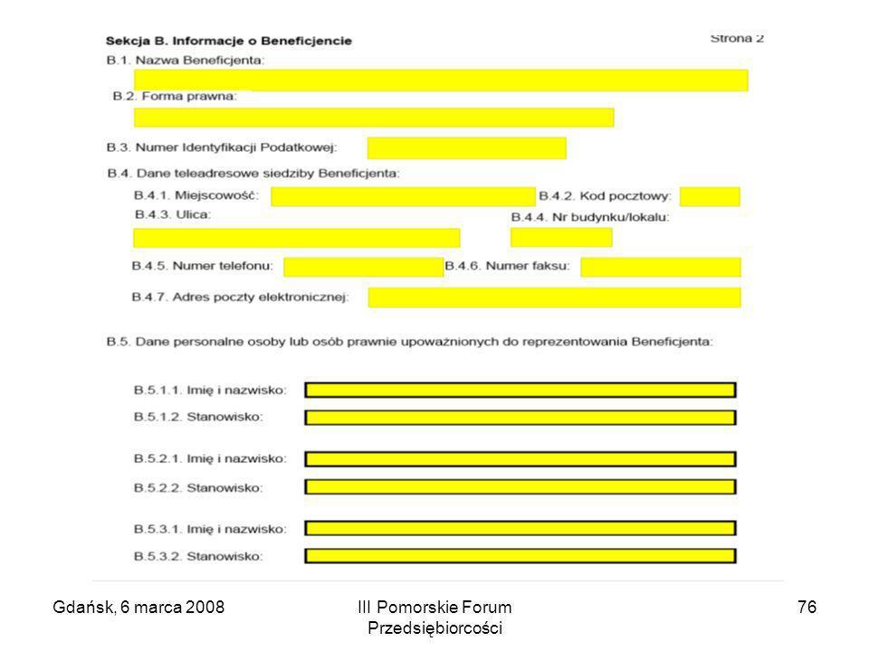 Gdańsk, 6 marca 2008III Pomorskie Forum Przedsiębiorcości 76