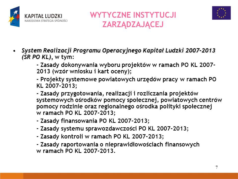 7 System Realizacji Programu Operacyjnego Kapitał Ludzki 2007-2013 (SR PO KL),System Realizacji Programu Operacyjnego Kapitał Ludzki 2007-2013 (SR PO
