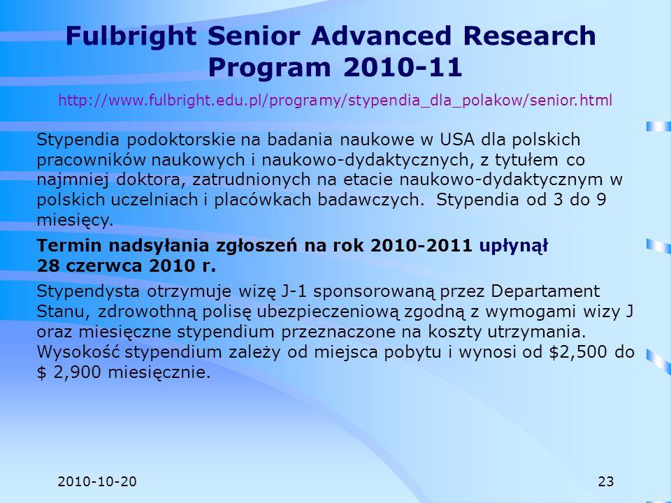 2010-10-20 Stypendia podoktorskie na badania naukowe w USA dla polskich pracowników naukowych i naukowo-dydaktycznych, z tytułem co najmniej doktora,