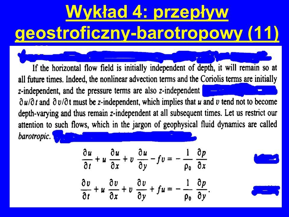 Wykład 4: przepływ geostroficzny-barotropowy (11) W