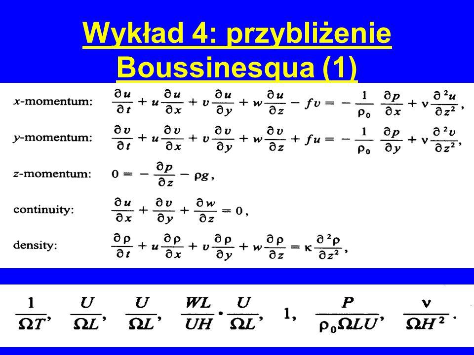 Wykład 4: przybliżenie Boussinesqua (1)