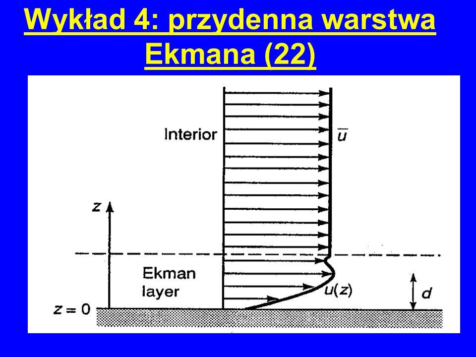 Wykład 4: przydenna warstwa Ekmana (22)