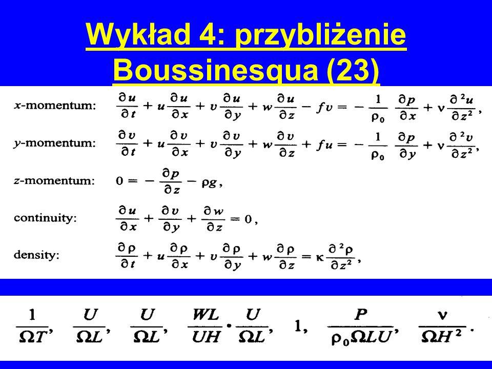 Wykład 4: przybliżenie Boussinesqua (23)