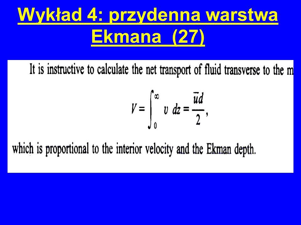 Wykład 4: przydenna warstwa Ekmana (27) R