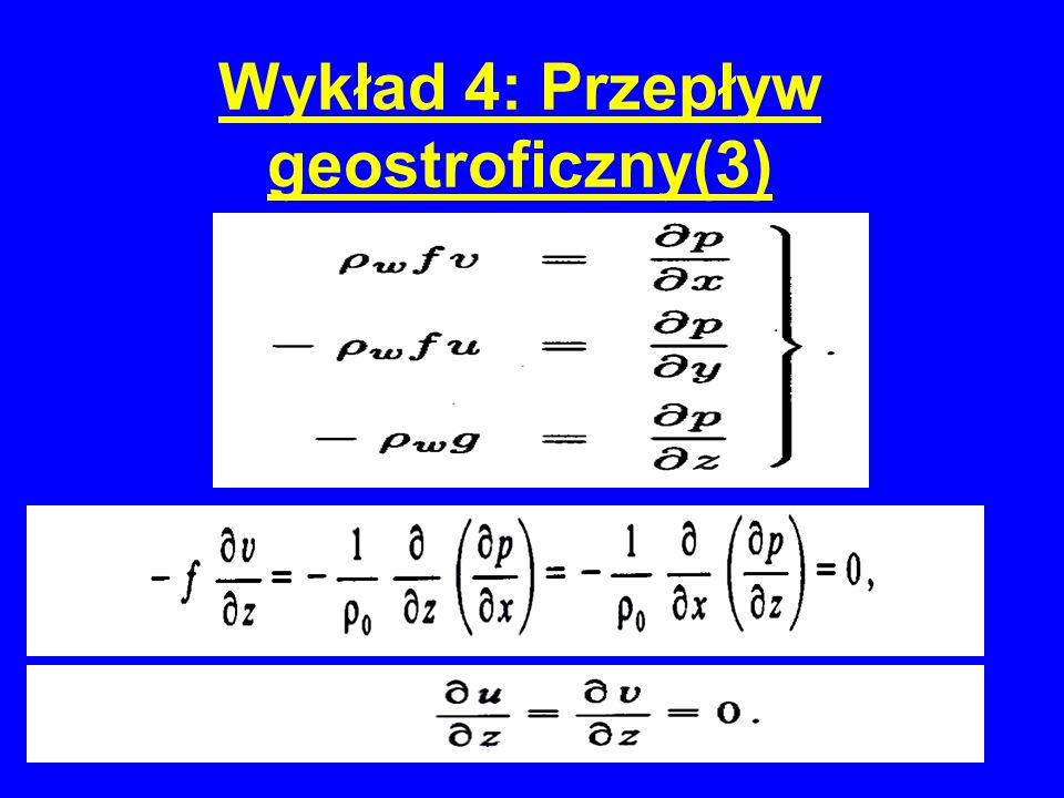 Wykład 4: przepływ geostroficzny-dno dowolne (13)