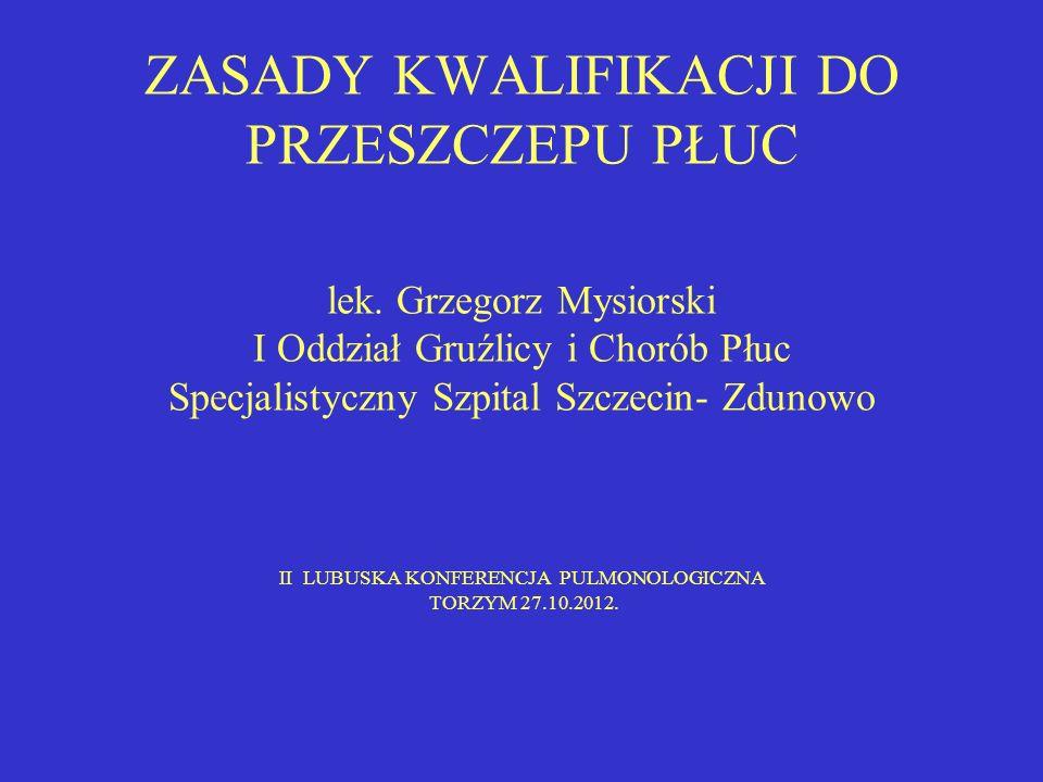SPECJALISTYCZNY SZPITAL SZCZECIN ZDUNOWO- PROGRAM PRZESZCZEPU PŁUC Prof.