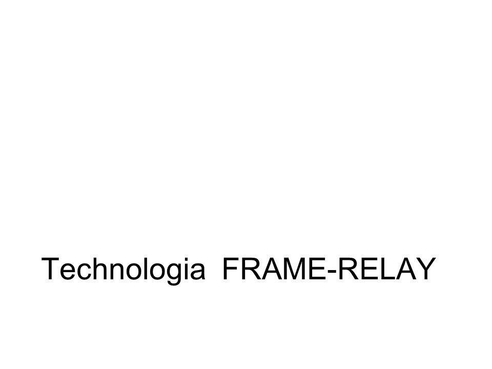 Charakterystyka FRAME-RELAY Technologia sieci WAN; Sieci publiczne i prywatne; Szybka technologia przełączania pakietów; Sięga 2 warstwy modelu OSI; Zapewnia szybkość komunikacji od 56kb/s do 45Mb/s (T3) w oparciu o obwody wirtualne transmisja zorientowana połączeniowo; Na większe odległości bardziej opłacalna niż linie dzierżawione typu E1-3, T1-3