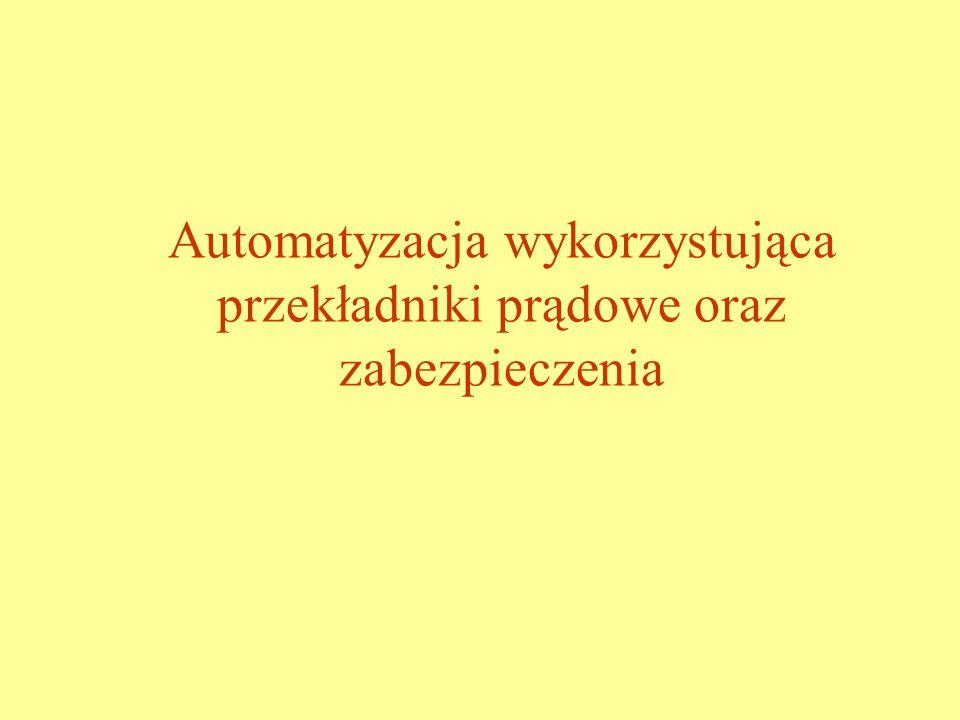 Automatyzacja wykorzystująca przekładniki prądowe oraz zabezpieczenia