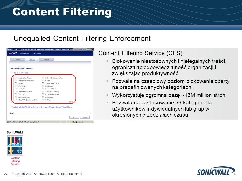 Content Filtering Content Filtering Service (CFS): Blokowanie niestosownych i nielegalnych treści, ograniczając odpowiedzialność organizacji i zwiększając produktywność Pozwala na częściowy poziom blokowania oparty na predefiniowanych kategoriach.