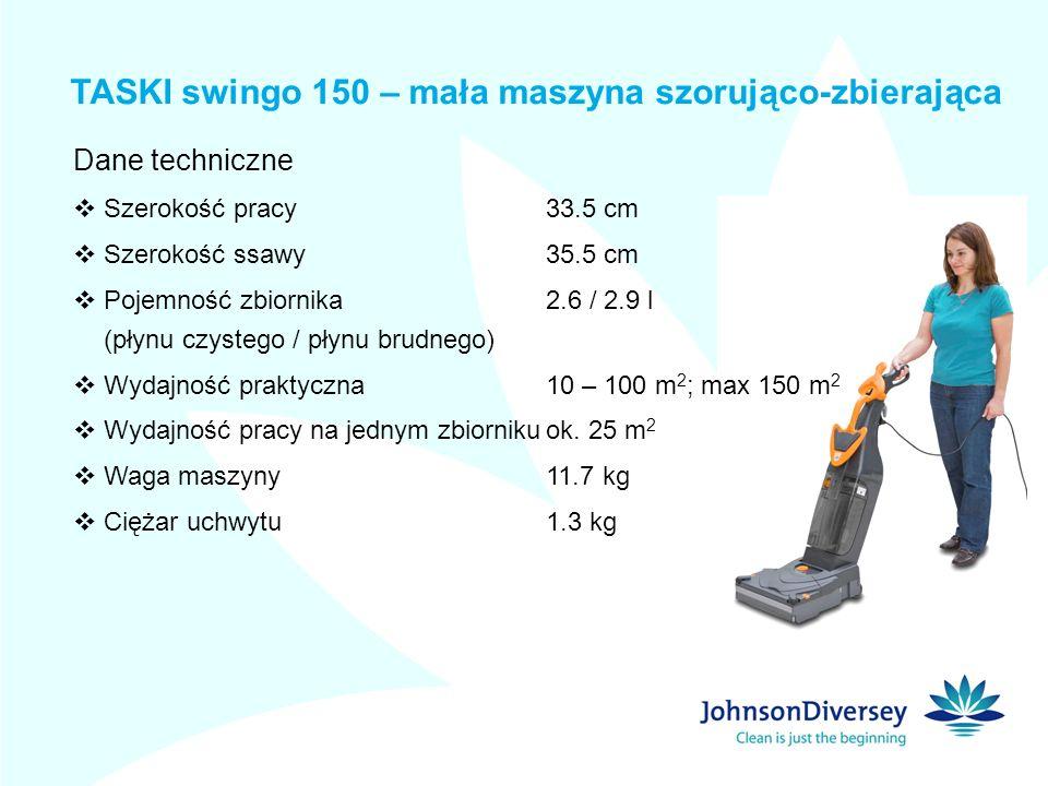 Dane techniczne Szerokość pracy33.5 cm Szerokość ssawy35.5 cm Pojemność zbiornika2.6 / 2.9 l (płynu czystego / płynu brudnego) Wydajność praktyczna10