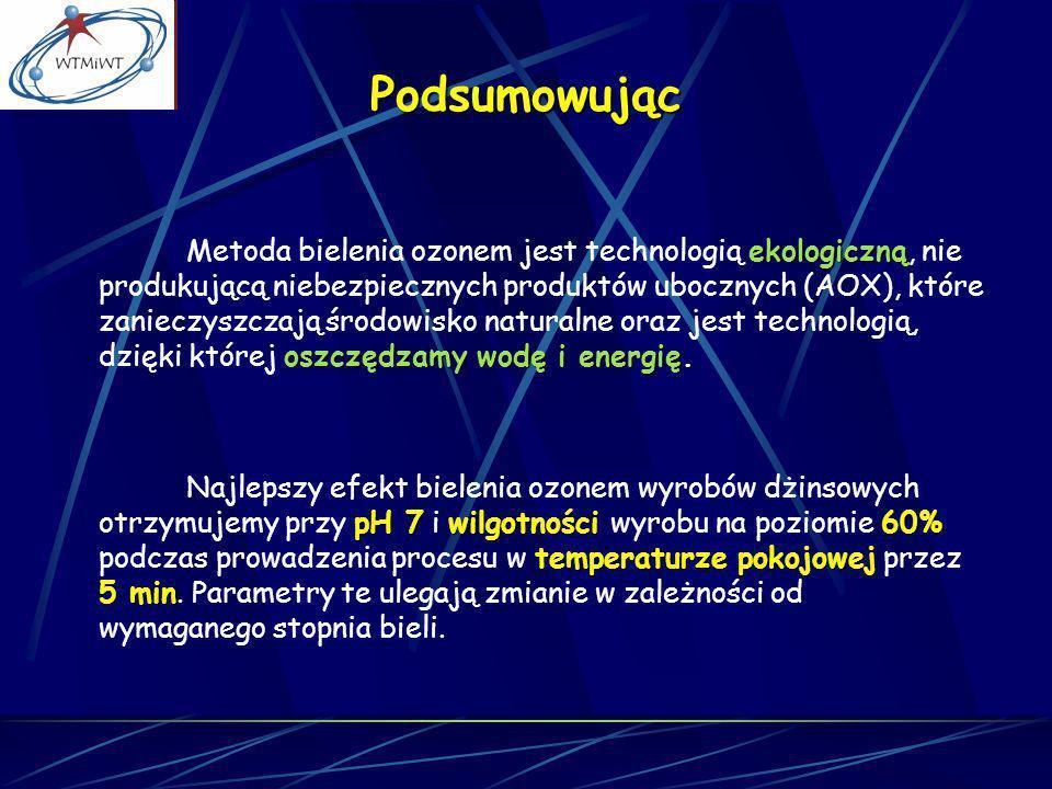 ekologiczną oszczędzamy wodę i energię. Metoda bielenia ozonem jest technologią ekologiczną, nie produkującą niebezpiecznych produktów ubocznych (AOX)