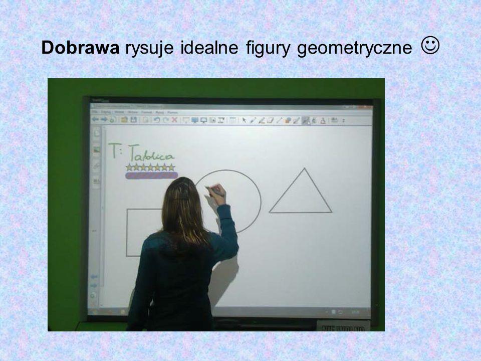 Dobrawa rysuje idealne figury geometryczne