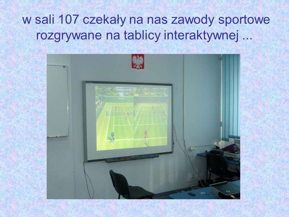 w sali 107 czekały na nas zawody sportowe rozgrywane na tablicy interaktywnej...