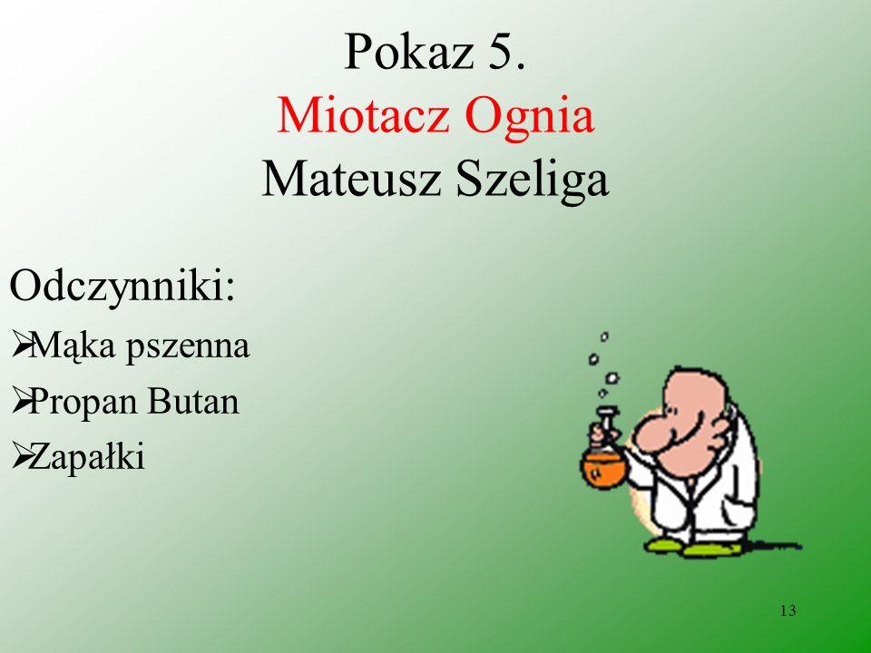 12 Pokaz 4. ZAPAŁKI CHEMICZNE 2 Kacper Krawczak, Dariusz Helit Wnioski: Manganian (VII) potasu utlenia glicerynę początkowo do aldehydu z upływem czas