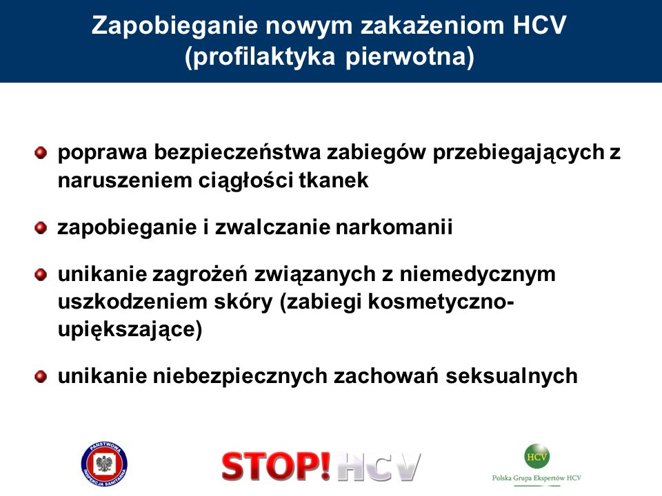 poprawa bezpieczeństwa zabiegów przebiegających z naruszeniem ciągłości tkanek zapobieganie i zwalczanie narkomanii unikanie zagrożeń związanych z nie