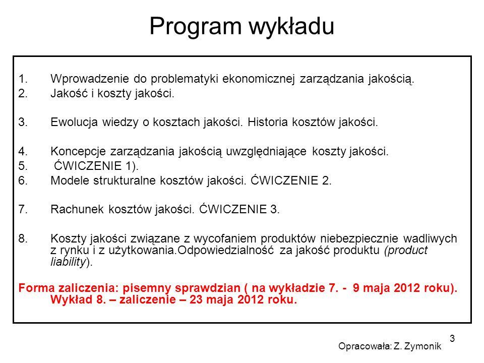 3 Program wykładu 1.Wprowadzenie do problematyki ekonomicznej zarządzania jakością. 2.Jakość i koszty jakości. 3.Ewolucja wiedzy o kosztach jakości. H