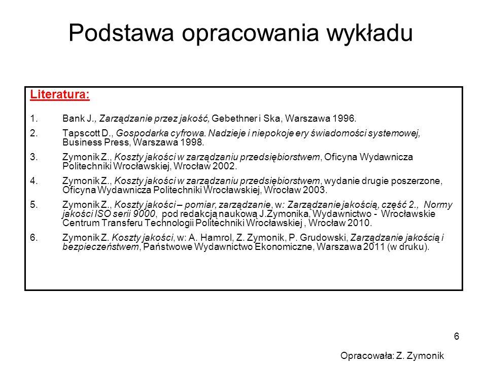 6 Literatura: 1.Bank J., Zarządzanie przez jakość, Gebethner i Ska, Warszawa 1996. 2.Tapscott D., Gospodarka cyfrowa. Nadzieje i niepokoje ery świadom