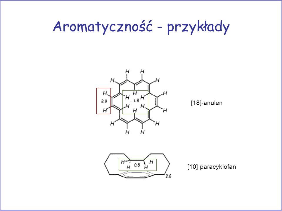 Aromatyczność - przykłady [18]-anulen [10]-paracyklofan