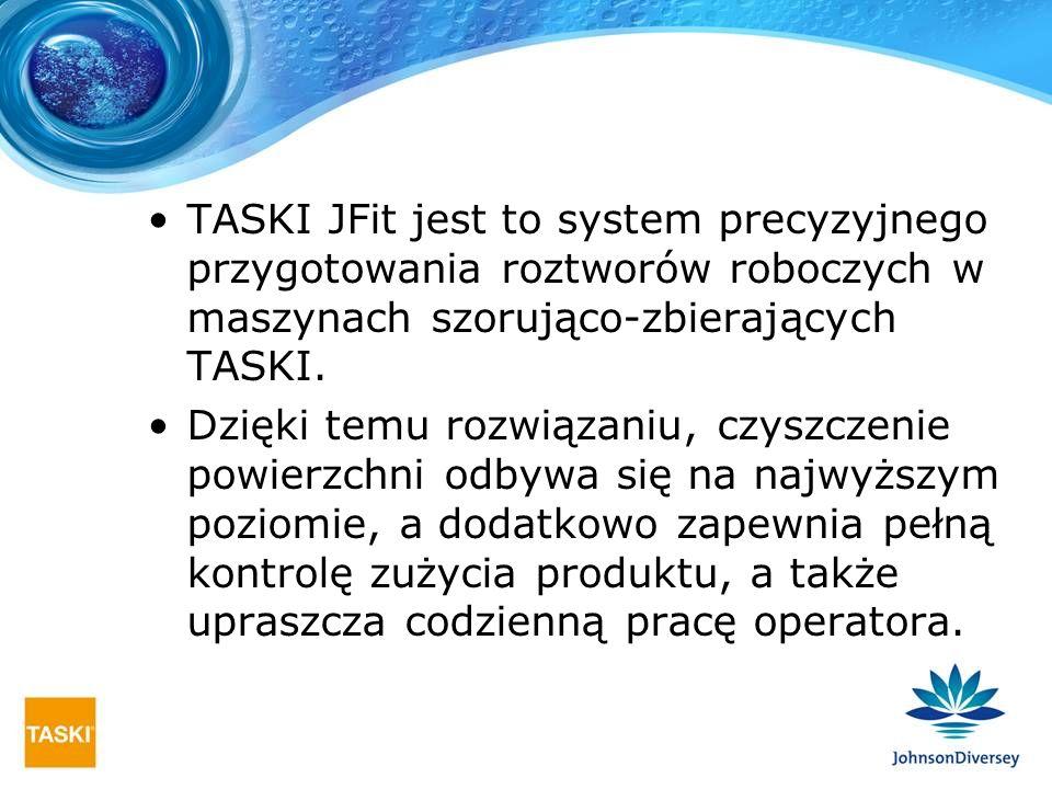 TASKI JFit jest to system precyzyjnego przygotowania roztworów roboczych w maszynach szorująco-zbierających TASKI. Dzięki temu rozwiązaniu, czyszczeni