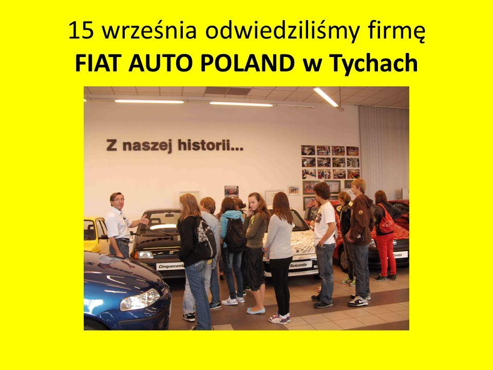 15 września odwiedziliśmy firmę FIAT AUTO POLAND w Tychach