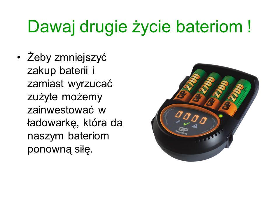Dawaj drugie życie bateriom ! Żeby zmniejszyć zakup baterii i zamiast wyrzucać zużyte możemy zainwestować w ładowarkę, która da naszym bateriom ponown